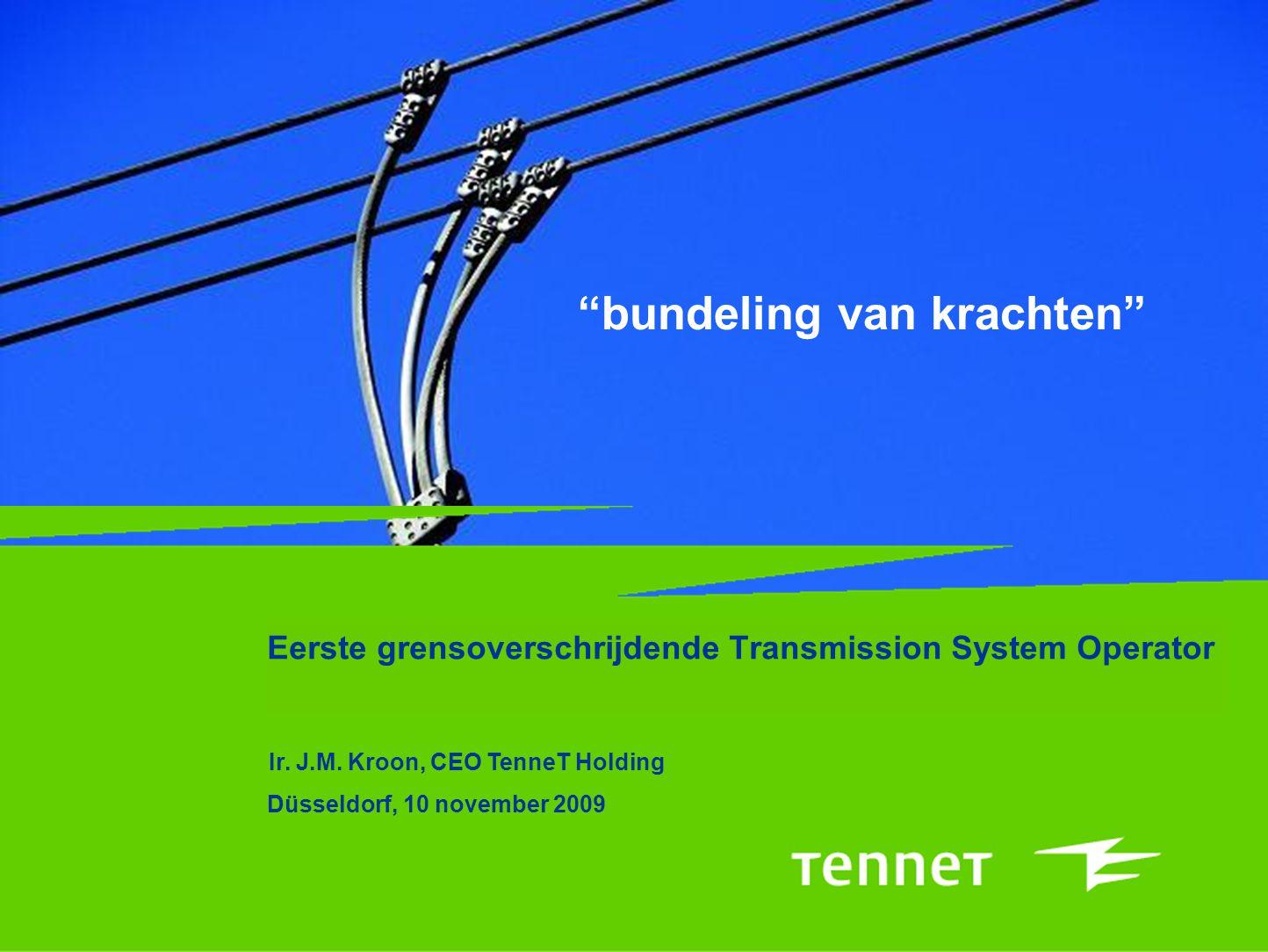 bundeling van krachten Eerste grensoverschrijdende Transmission System Operator Ir.