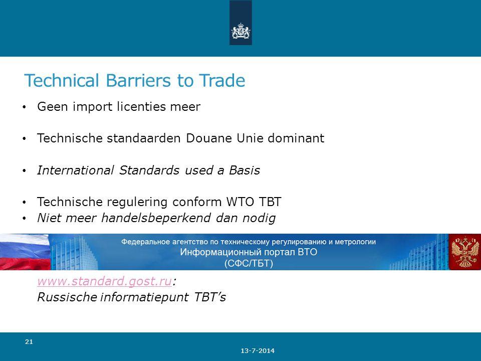 Technical Barriers to Trade Geen import licenties meer Technische standaarden Douane Unie dominant International Standards used a Basis Technische reg