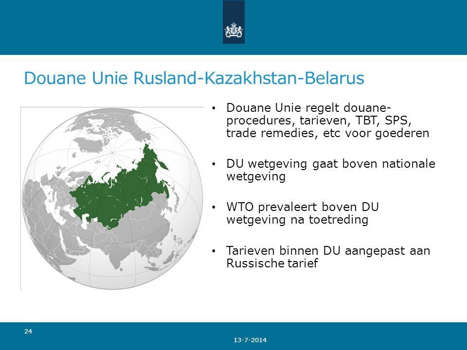 Douane Unie Rusland-Kazakhstan-Belarus 13-7-2014 24 Douane Unie regelt douane- procedures, tarieven, TBT, SPS, trade remedies, etc voor goederen DU we
