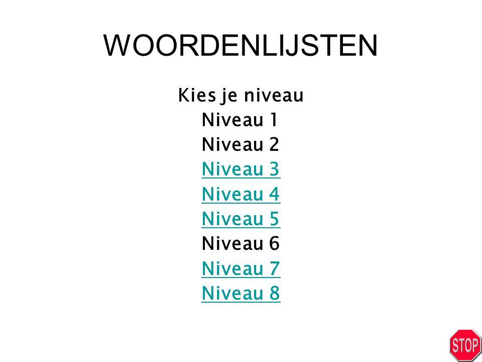 NIVEAU 3 Lijst 3 blijft durft geeft heeft helft herfst lift schrift schrijft stift