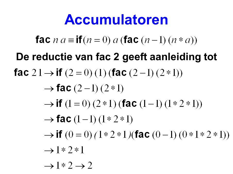 Accumulatoren De reductie van fac 2 geeft aanleiding tot
