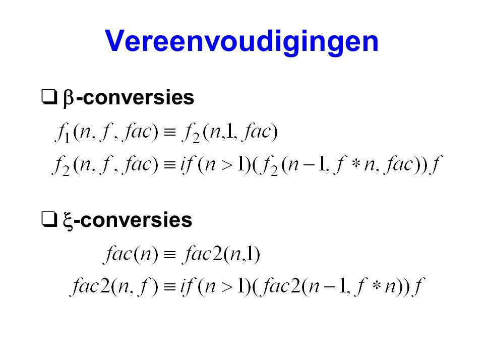 Vereenvoudigingen   -conversies   -conversies