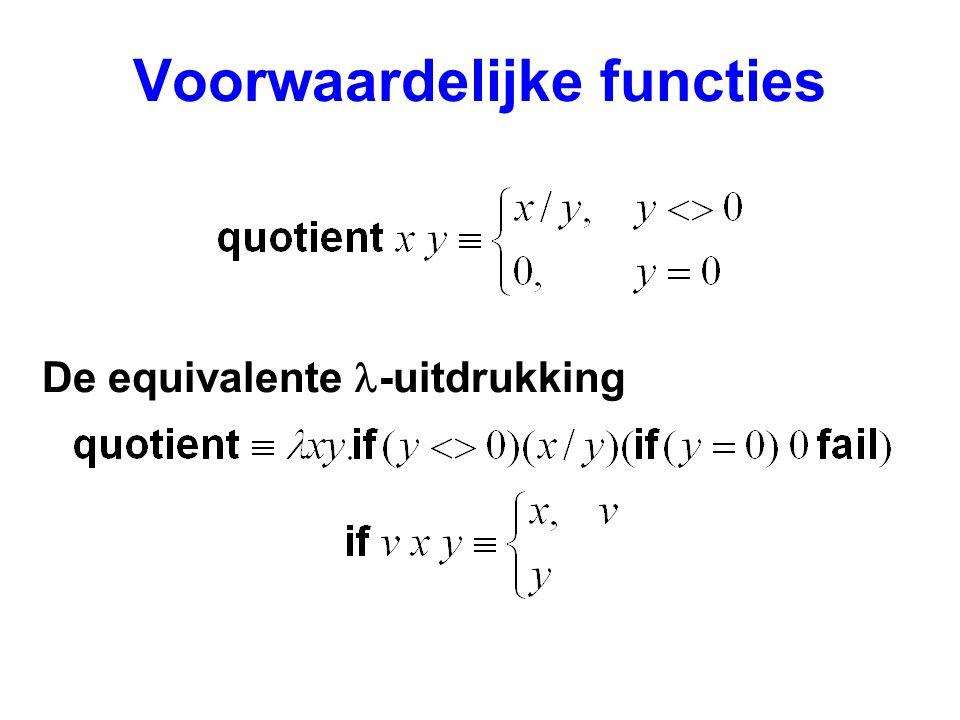 Voorwaardelijke functies De equivalente -uitdrukking