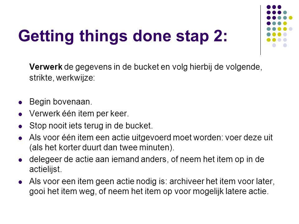 Getting things done stap 2: Verwerk de gegevens in de bucket en volg hierbij de volgende, strikte, werkwijze: Begin bovenaan.