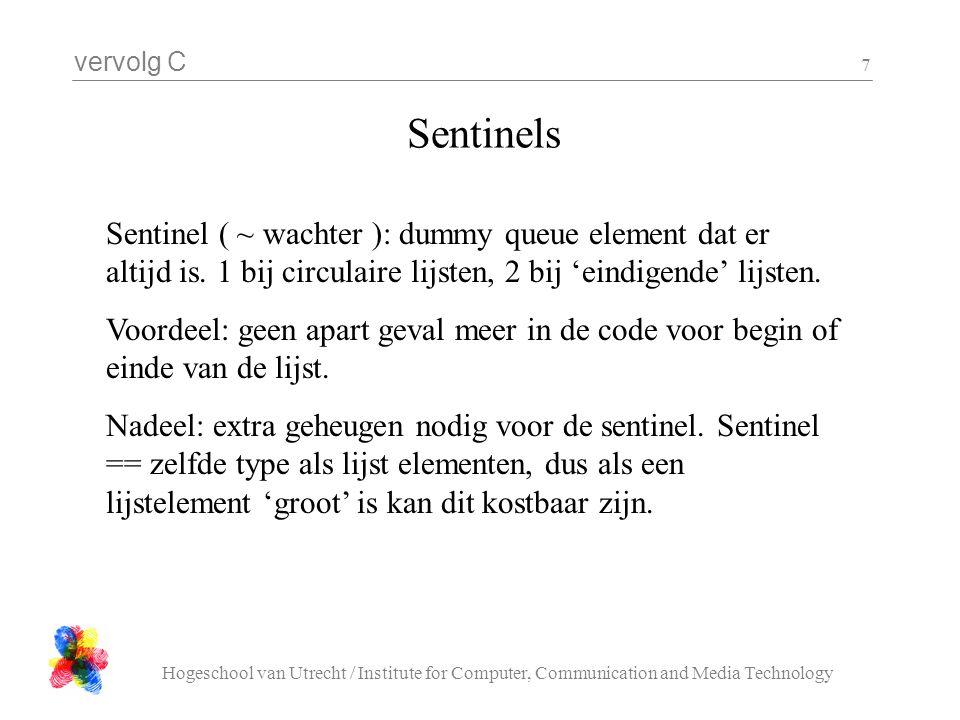 vervolg C Hogeschool van Utrecht / Institute for Computer, Communication and Media Technology 18 // states #define poort_state_init 0 #define poort_state_locked 1 #define poort_state_unlocked 2 #define poort_state_violation 3 // events #define poort_event_coin 100 #define poort_event_pass 100 #define poort_event_reset 100 // current state int poort_state = poort_state_init; // actions void poort_thankyou( void ); void poort_lock( void ); void poort_unlock( void ); void poort_start_alarm( void ); void poort_stop_alarm( void ); void fms_poort( int event ){ if( state == poort_state_init ){ poort_lock(); state = poort_state_locked; } if( state == poort_state_locked ){ if( event == poort_event_coin ){ poort_unlock(); state = poort_state_unlocked(); } if( event == poort_event_pass ){ poort_alarm(); state = poort_state_violation(); } return; }...