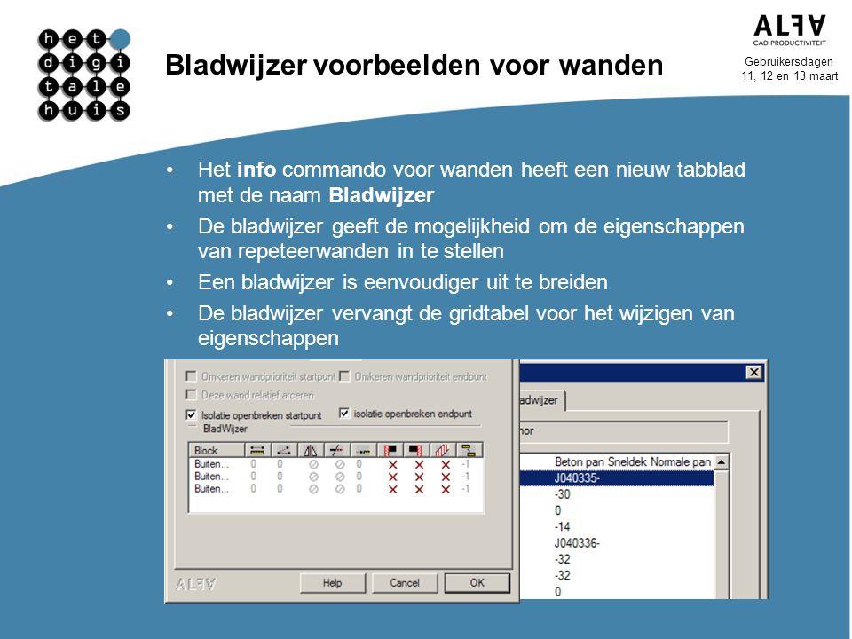 Gebruikersdagen 11, 12 en 13 maart Bladwijzer voorbeelden voor wanden Het info commando voor wanden heeft een nieuw tabblad met de naam Bladwijzer De