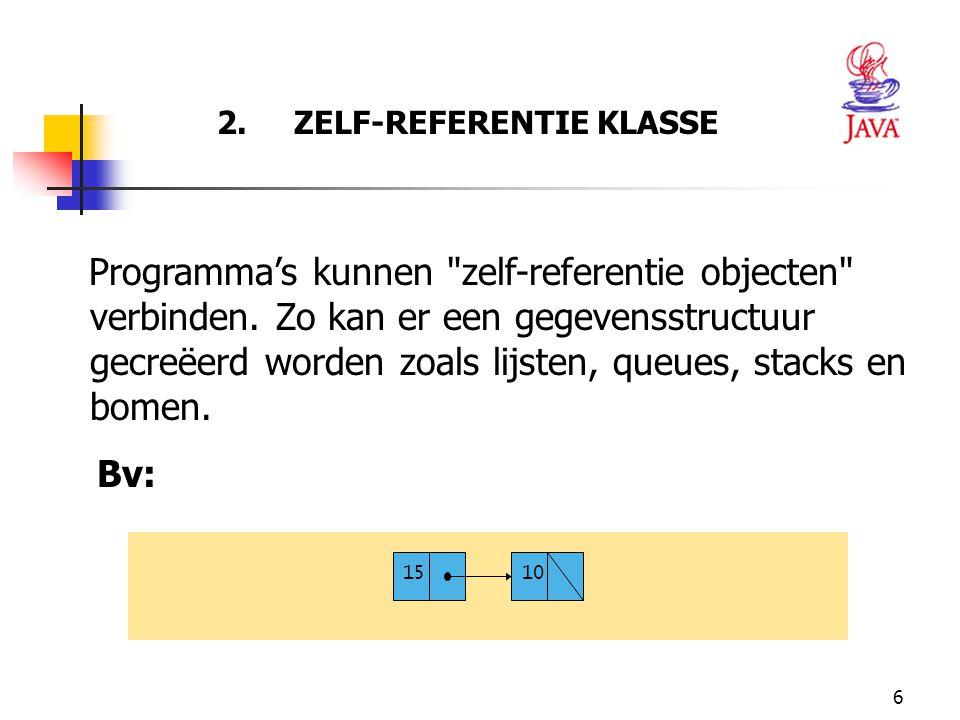 6 2. ZELF-REFERENTIE KLASSE Programma's kunnen