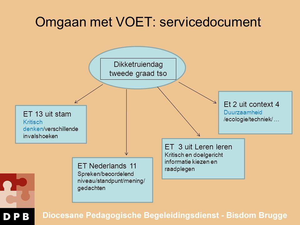 Omgaan met VOET: servicedocument Dikketruiendag tweede graad tso ET 13 uit stam Kritisch denken/verschillende invalshoeken ET Nederlands 11 Spreken/be
