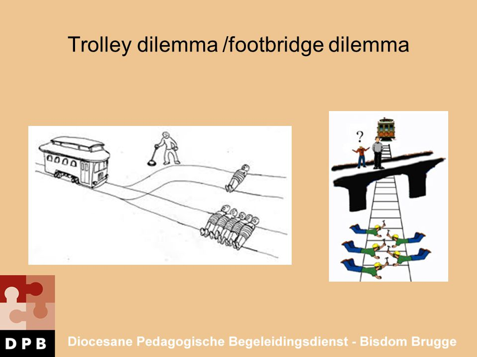 Trolley dilemma /footbridge dilemma