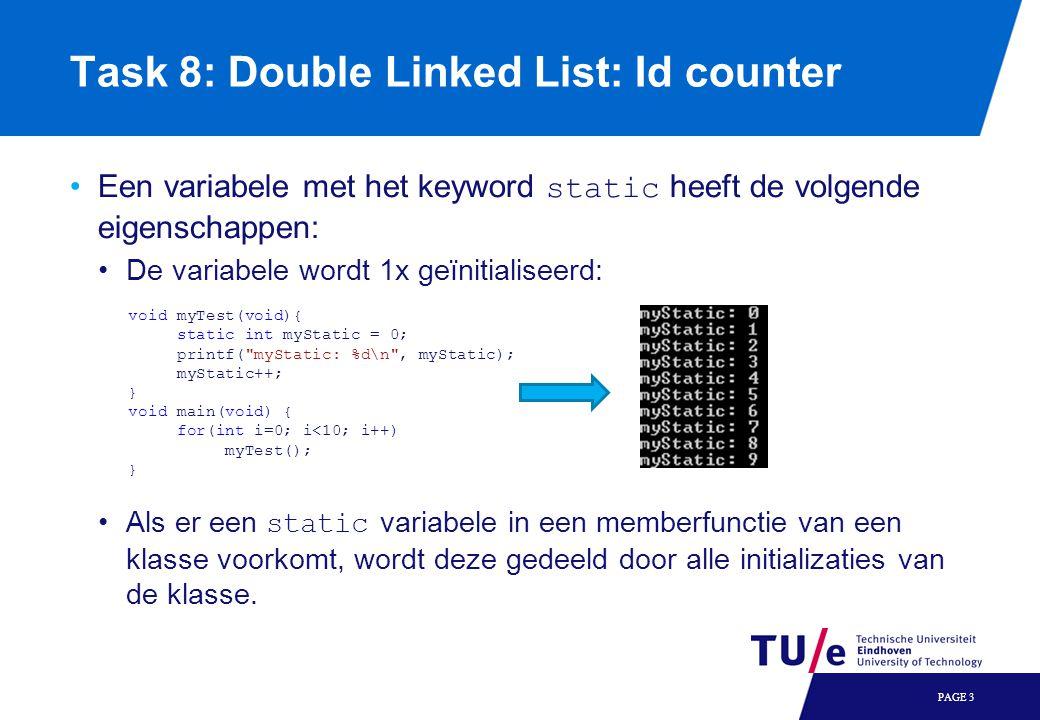 Task 8: Double Linked List: Stack objecten Objecten die op de stack staan, roepen automatisch hun destructor aan wanneer hun stuk van de stack wordt opgeruimd: PAGE 4 void main(void) { MyClass myObject; MyClass* myObject2 = new MyClass; // Do stuff here // Cleanup: delete myObject2; // End of main function, implicitly calls myObject.~MyClass(), so // the destructor function is run }