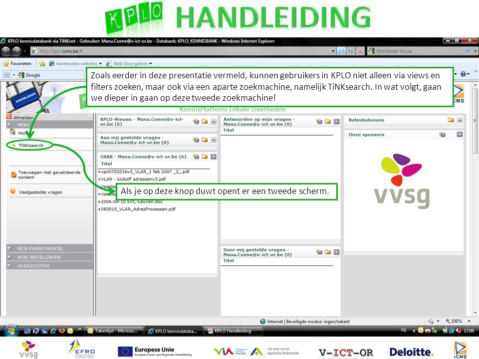 Zoals eerder in deze presentatie vermeld, kunnen gebruikers in KPLO niet alleen via views en filters zoeken, maar ook via een aparte zoekmachine, name