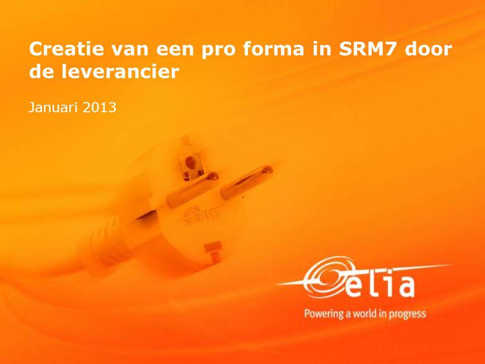 Creatie van een pro forma in SRM7 door de leverancier Januari 2013