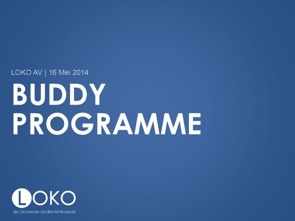 BUDDY PROGRAMME LOKO AV | 16 Mei 2014