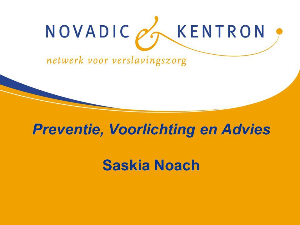 Preventie, Voorlichting en Advies Saskia Noach
