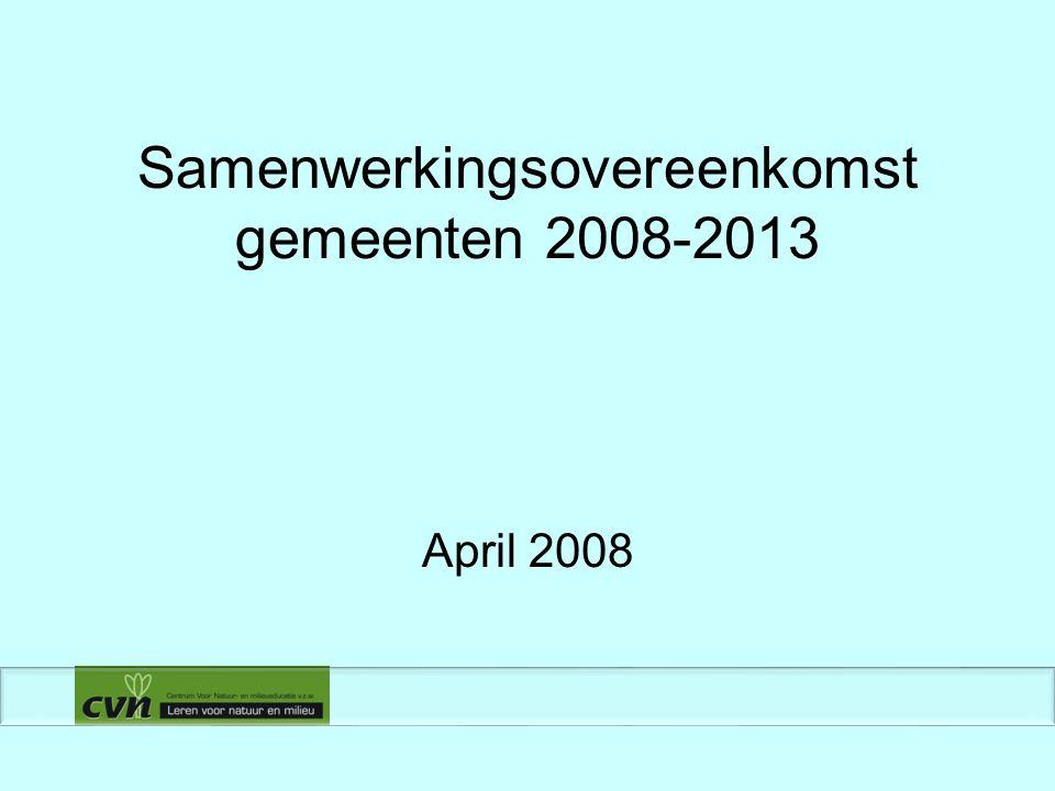Samenwerkingsovereenkomst gemeenten 2008-2013 April 2008