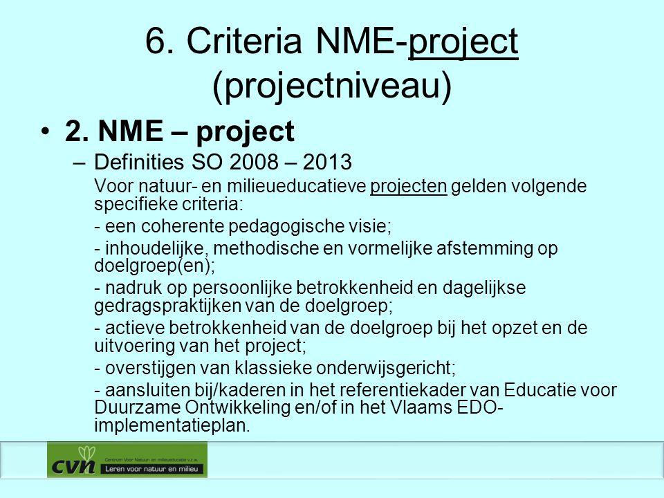 6. Criteria NME-project (projectniveau) 2.
