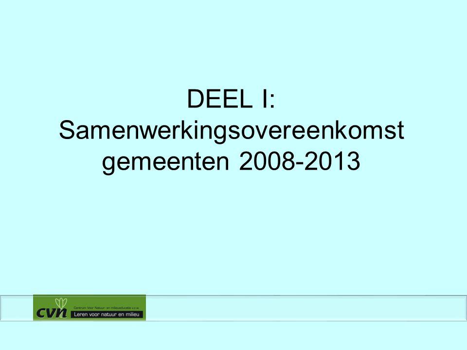 DEEL I: Samenwerkingsovereenkomst gemeenten 2008-2013