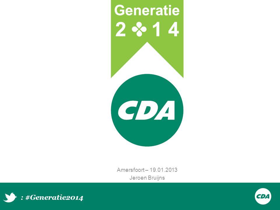 Amersfoort – 19.01.2013 Jeroen Bruijns : #Generatie2014