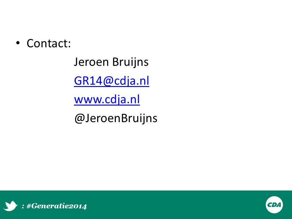 Contact: Jeroen Bruijns GR14@cdja.nl www.cdja.nl @JeroenBruijns