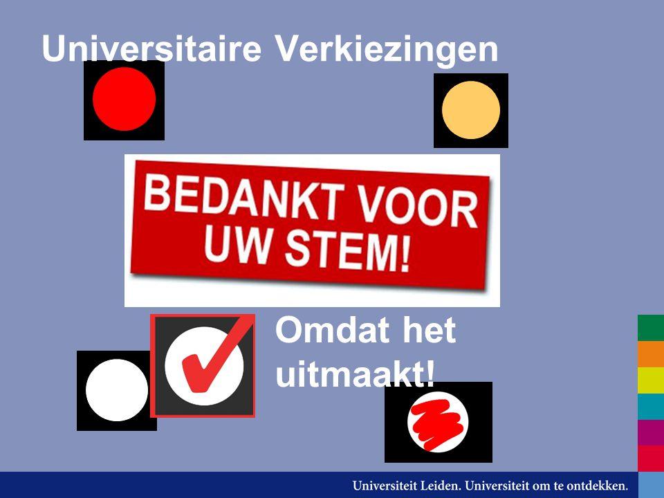 Universitaire Verkiezingen Omdat het uitmaakt!