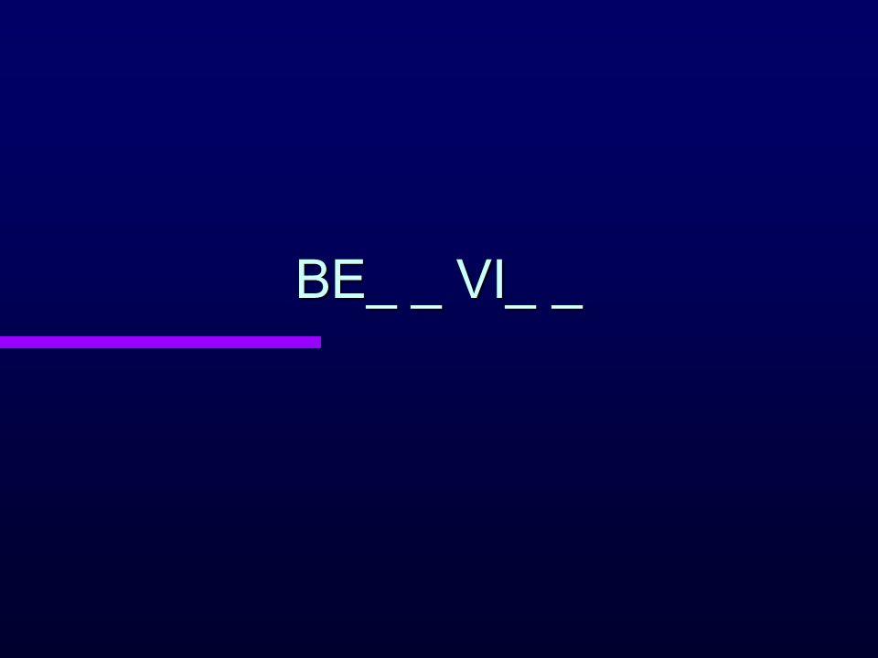 BE_ _ VI_ _