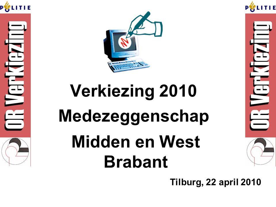 Verkiezing 2010 Medezeggenschap Midden en West Brabant Tilburg, 22 april 2010