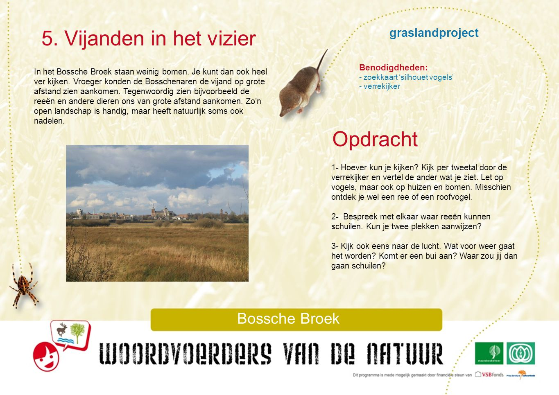 graslandproject 6.Kwelwater Bossche Broek Vroeger gaven mensen plaatsen niet zomaar een naam.