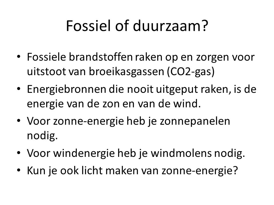 Fossiel of duurzaam.