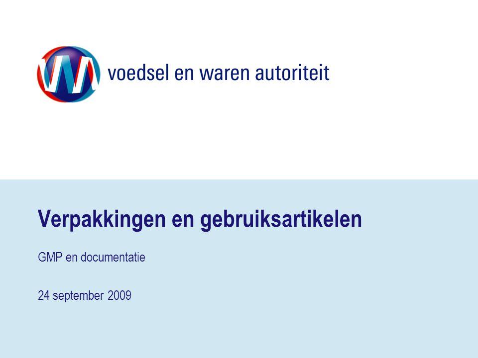 Verpakkingen en gebruiksartikelen GMP en documentatie 24 september 2009