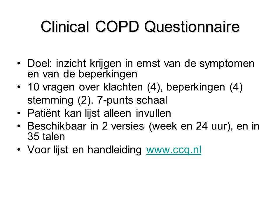 Clinical COPD Questionnaire Doel: inzicht krijgen in ernst van de symptomen en van de beperkingen 10 vragen over klachten (4), beperkingen (4) stemming (2).