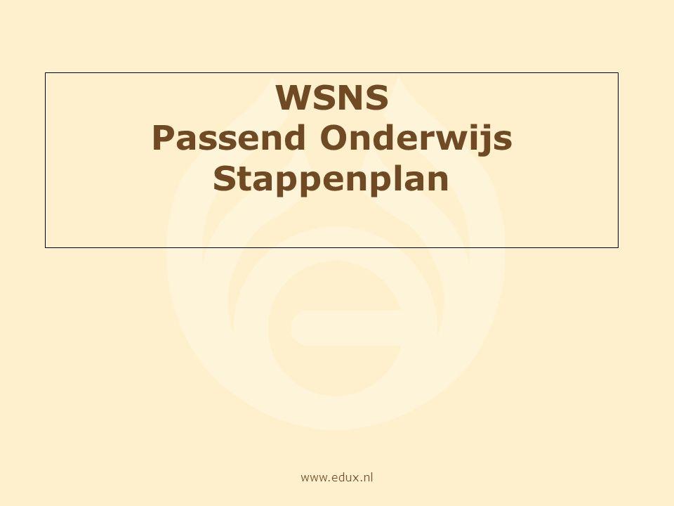 www.edux.nl WSNS Passend Onderwijs Stappenplan