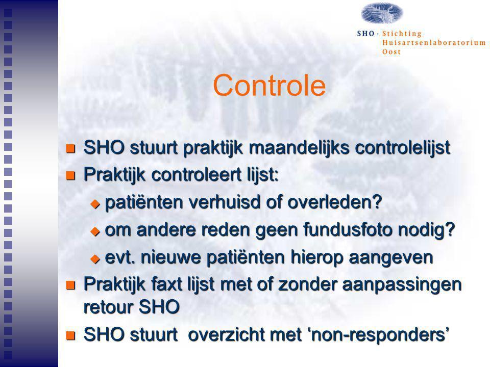 Controle SHO stuurt praktijk maandelijks controlelijst SHO stuurt praktijk maandelijks controlelijst Praktijk controleert lijst: Praktijk controleert
