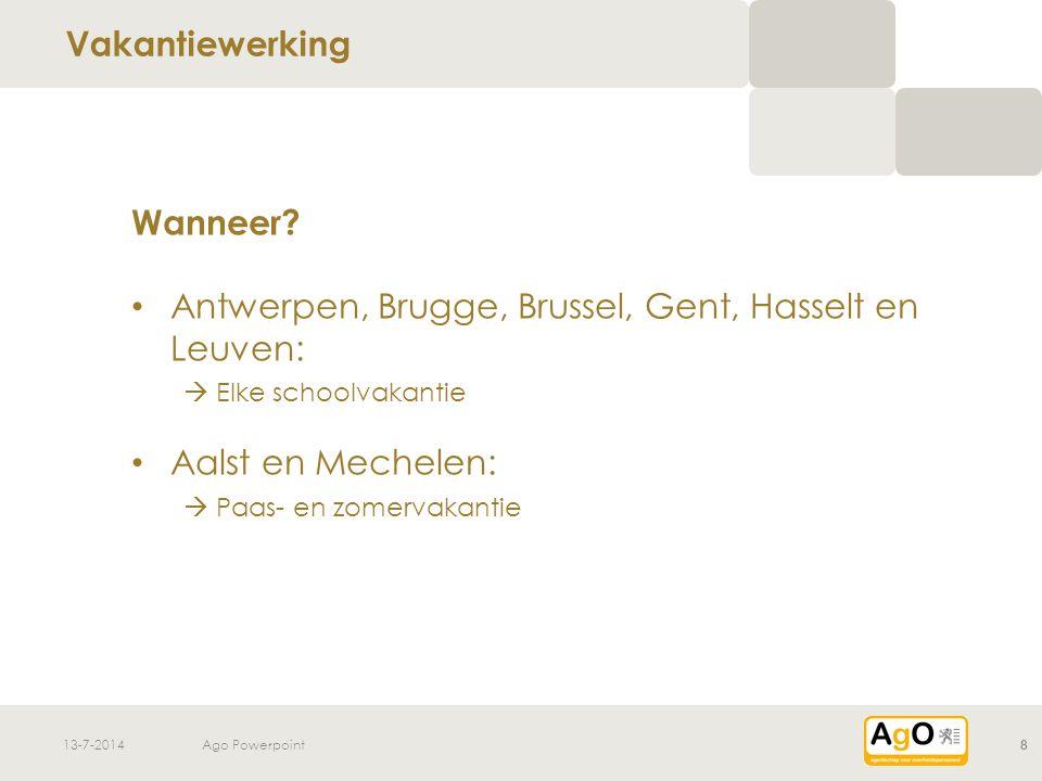 13-7-2014Ago Powerpoint8 Wanneer.