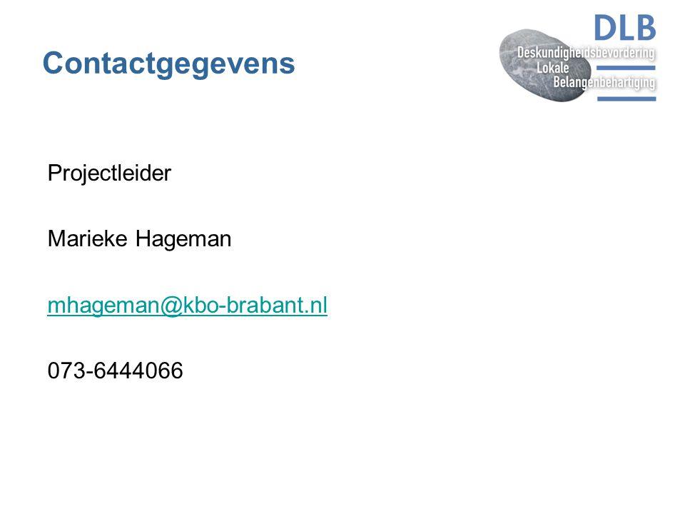 Contactgegevens Projectleider Marieke Hageman mhageman@kbo-brabant.nl 073-6444066