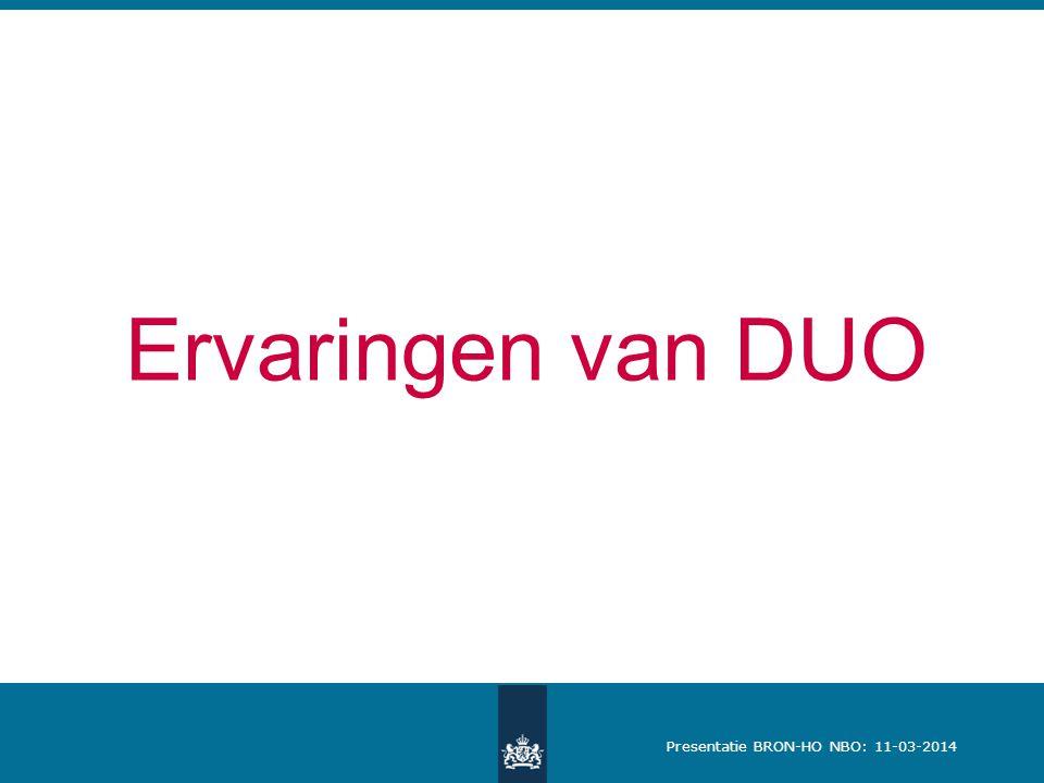 Presentatie BRON-HO NBO: 11-03-2014 Ervaringen van DUO