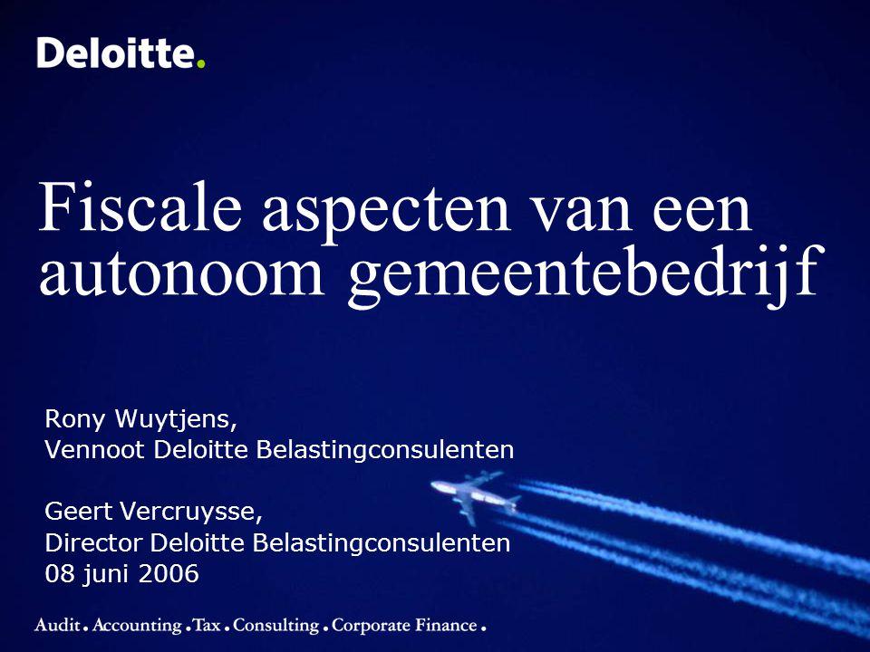 © 2006 Deloitte 2 Fiscale aspecten van AGB's: inhoud 1.