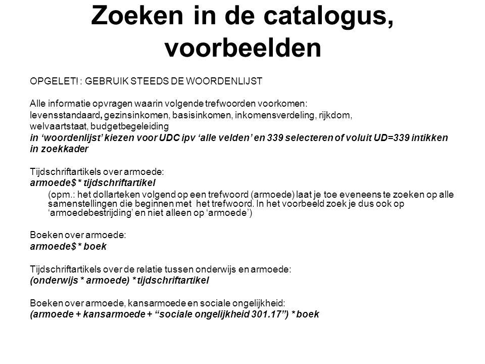 Zoeken in de catalogus, voorbeelden OPGELET.