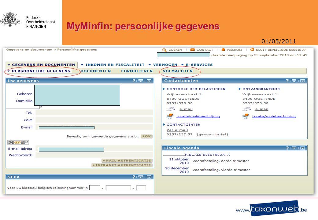 01/05/2011 Federale Overheidsdienst FINANCIEN MyMinfin: persoonlijke gegevens