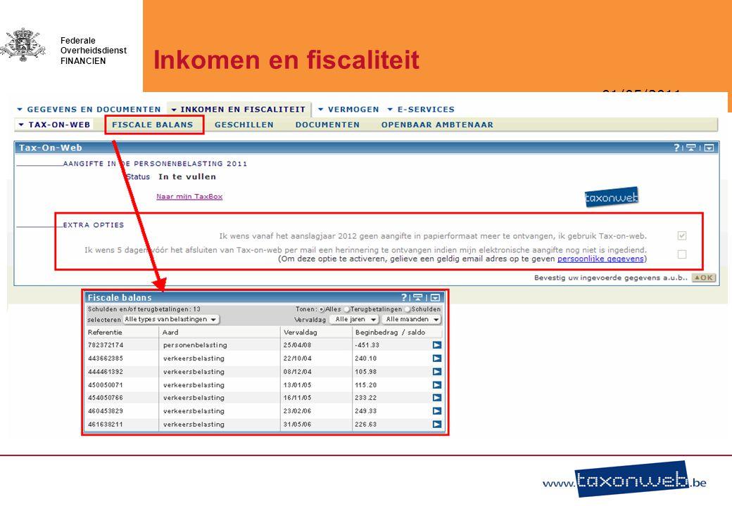 01/05/2011 Federale Overheidsdienst FINANCIEN Inkomen en fiscaliteit