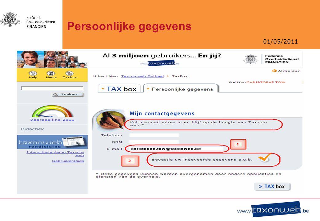 01/05/2011 Federale Overheidsdienst FINANCIEN TOW Persoonlijke gegevens