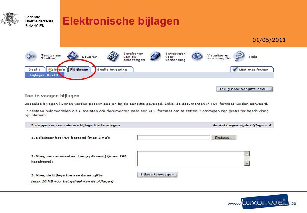 01/05/2011 Federale Overheidsdienst FINANCIEN Elektronische bijlagen