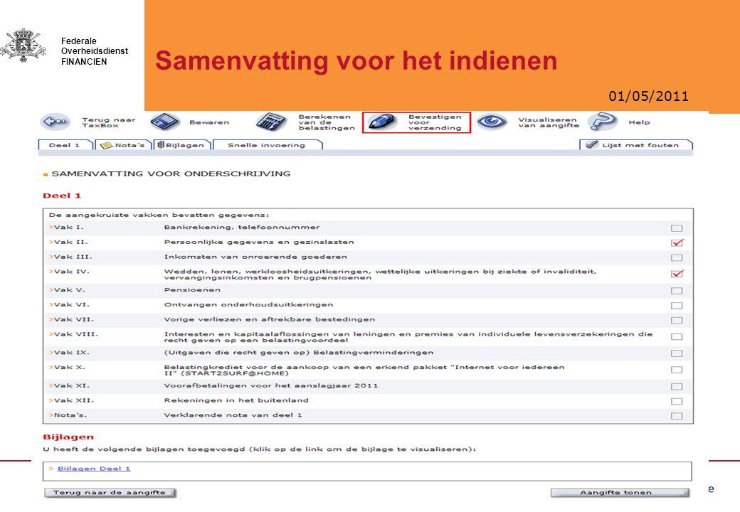 01/05/2011 Federale Overheidsdienst FINANCIEN Samenvatting voor het indienen