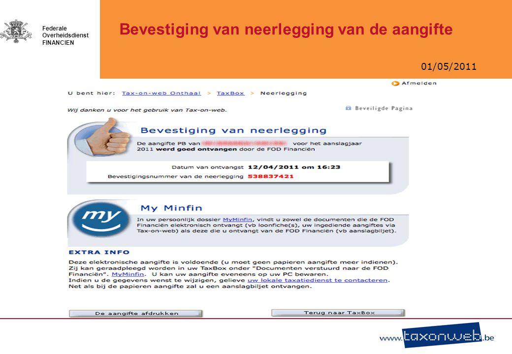 01/05/2011 Federale Overheidsdienst FINANCIEN Bevestiging van neerlegging van de aangifte