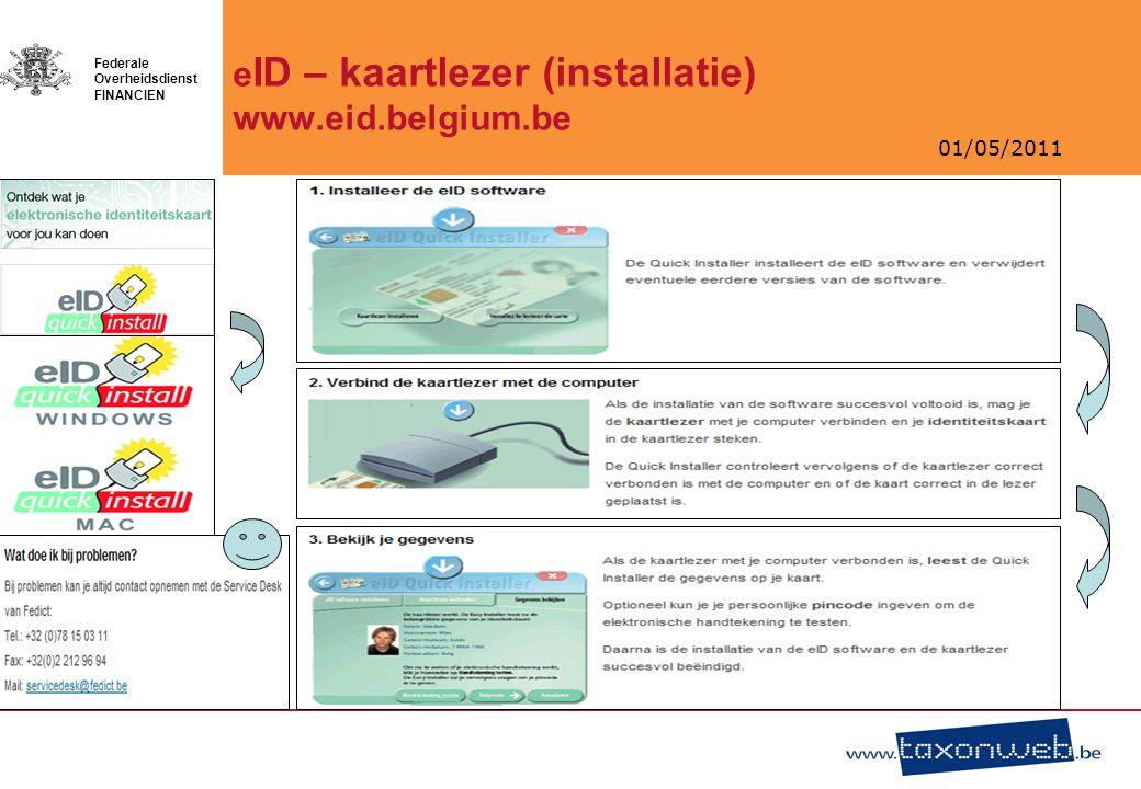 01/05/2011 Federale Overheidsdienst FINANCIEN Data om aangiften in te dienen .