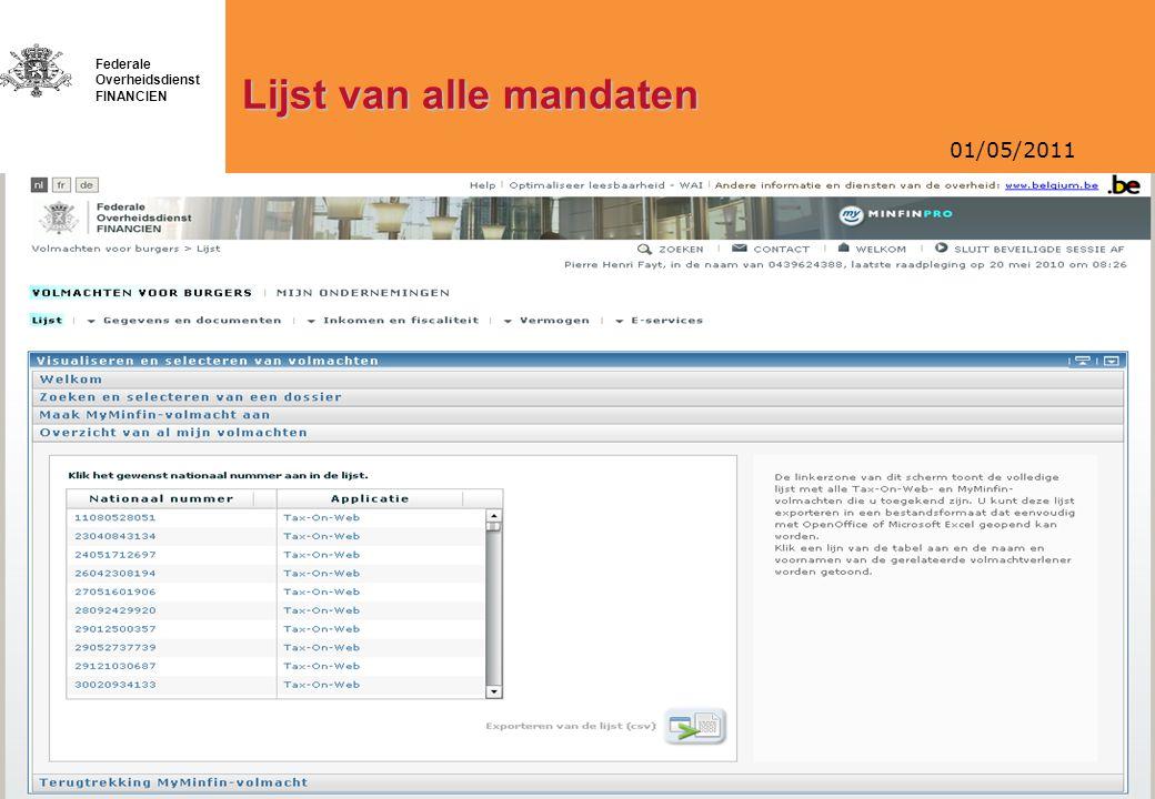 01/05/2011 Federale Overheidsdienst FINANCIEN Lijst van alle mandaten