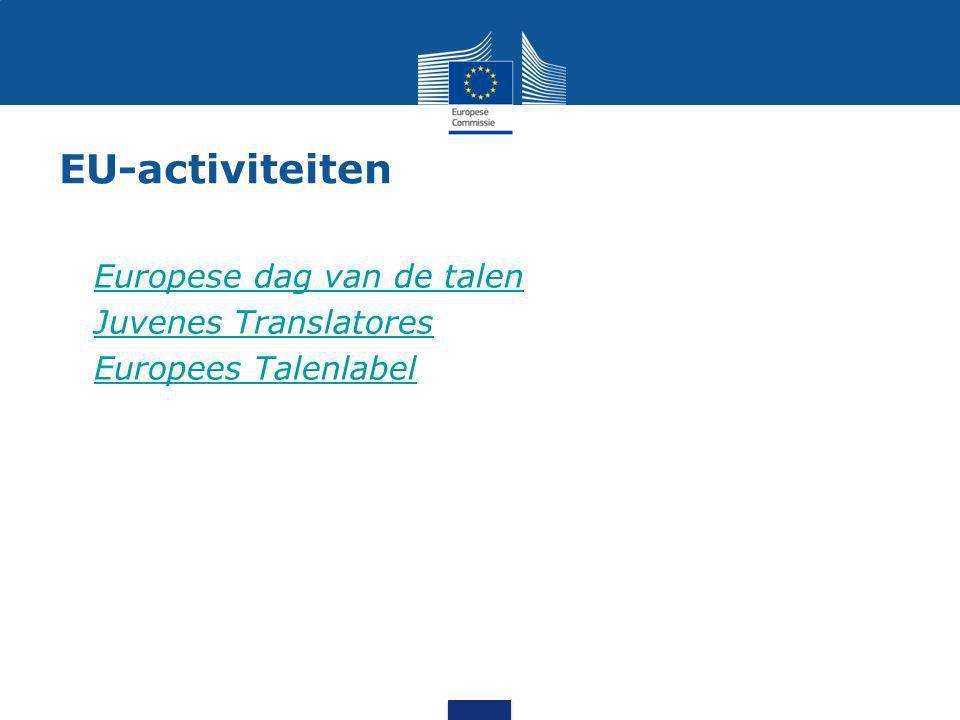 EU-activiteiten Europese dag van de talen Juvenes Translatores Europees Talenlabel