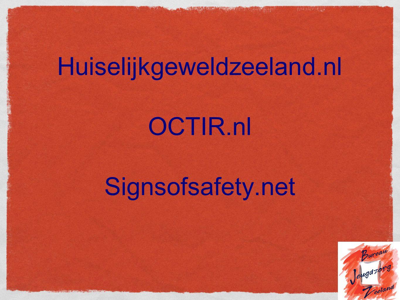 Huiselijkgeweldzeeland.nl OCTIR.nl Signsofsafety.net