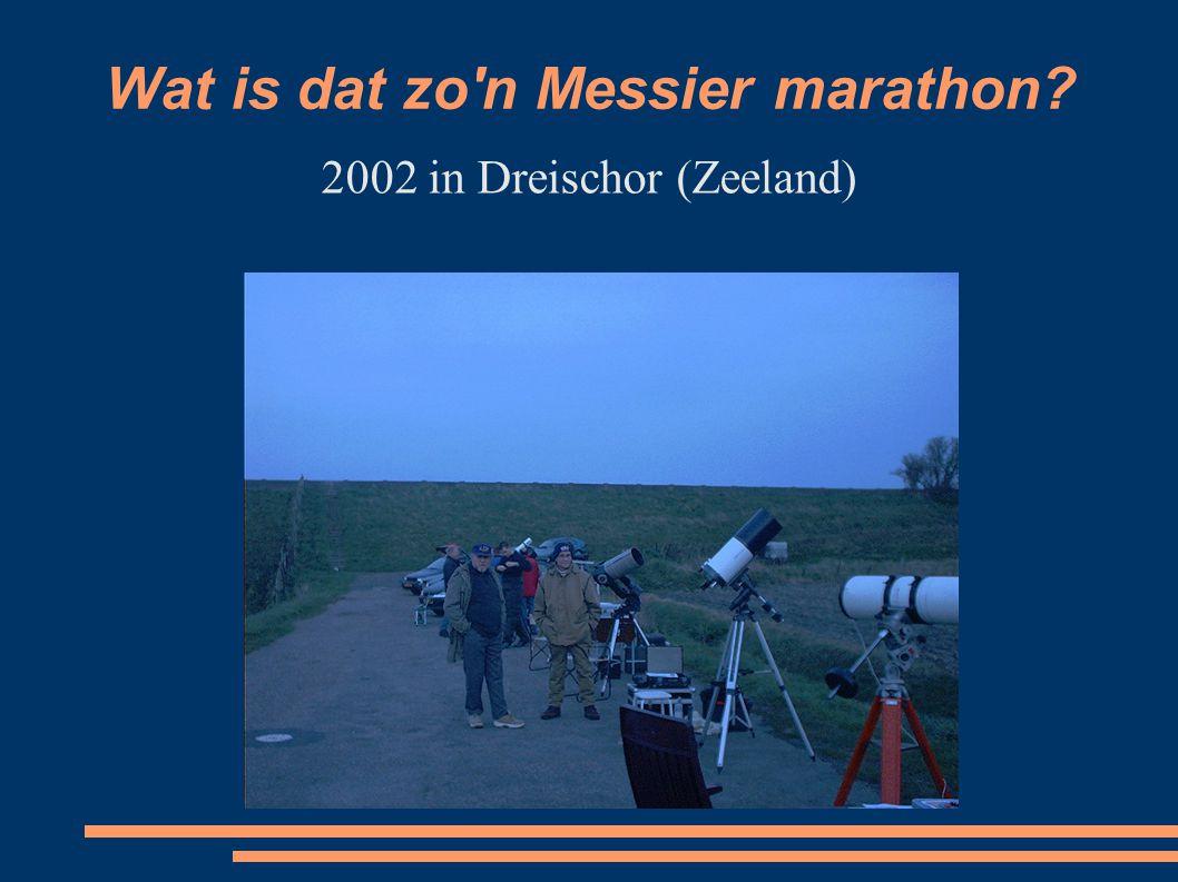 Wat is dat zo n Messier marathon 2002 in Dreischor (Zeeland)