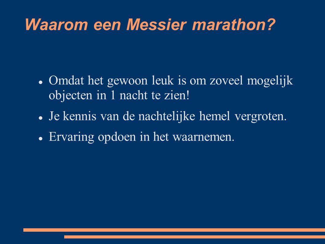 Waarom een Messier marathon.