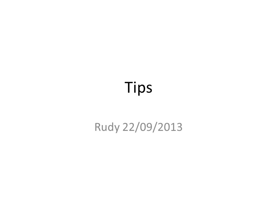 Tips Rudy 22/09/2013